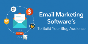 Must-have Features Of Email Marketing Software To Get Maximum Benefits
