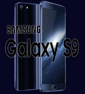 When It Goes On Sale Samsung Galaxy S9: Day Unidentified