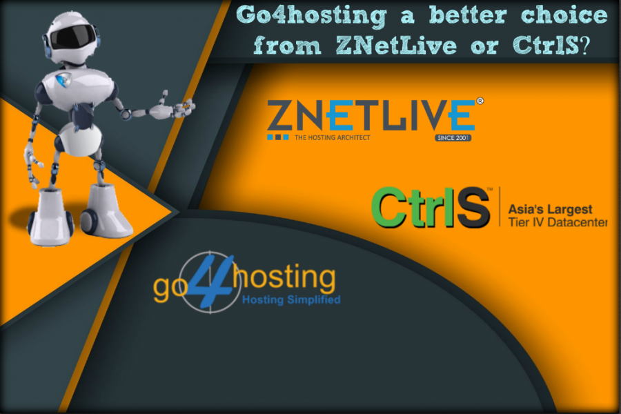 Is Go4hosting A Better Choice from ZNetLive or CtrlS?