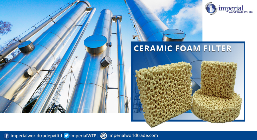 Ceramic Foam Filters A New Dimension In The Construction Industry