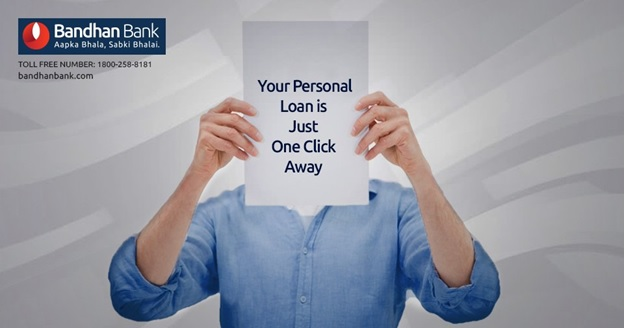 Why Would You Opt For Bandhan Bank Personal Loan?
