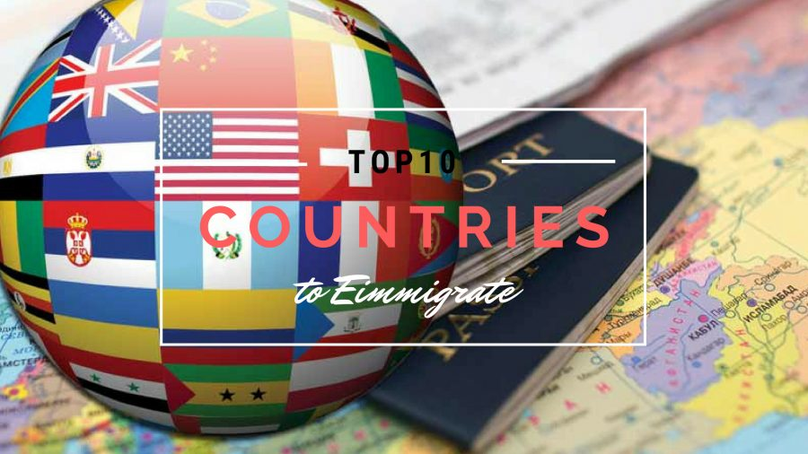Top 10 Countries to Immigrate